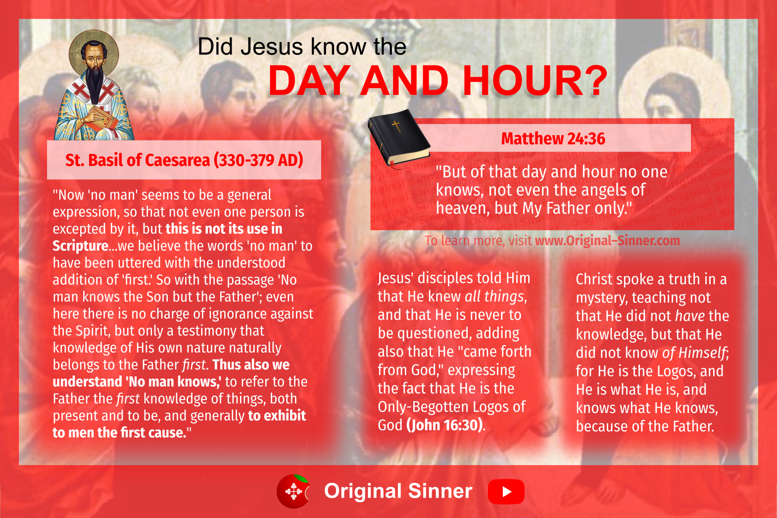 """Did Jesus know the """"day and hour?"""" An Orthodox explanation of Matthew 24:36."""